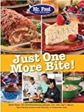 Mr. Food Test Kitchen Just One More Bite!: More Than 150 Mouthwatering Recipes You Simply Can't Resist