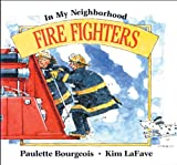 Fire Fighters, Paulette Bourgeois, 1550747835