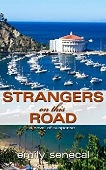 Strangers on This Road (Sliding Sideways Mystery Book 1) by [Senecal, Emily]
