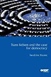 Hans Kelsen and the Case for Democracy, Baum, Sandrine, 1907301240