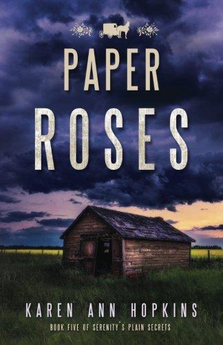 Paper Roses (Serenity's Plain Secrets) (Volume 5)