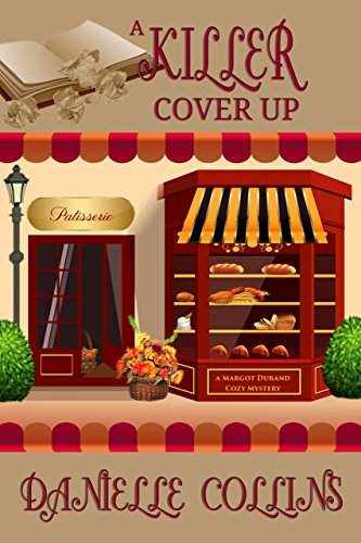 A Killer Cover Up (Margot Durand Cozy Mystery Book 10) cover