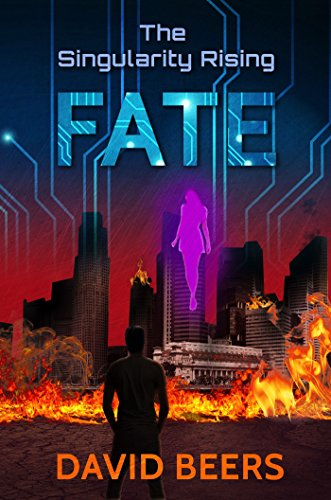 The Singularity Rising: Fate: The Singularity Series 6/7