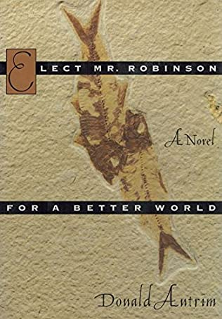 book cover of Elect Mr. Robinson for a Better World