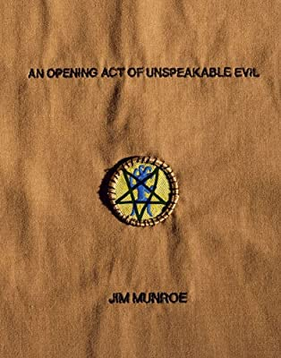 An Opening Act of Unspeakable Evil