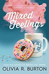Mixed Feelings: A Preternatural PNW Novel (Empathy in the PPNW) (Volume 1)