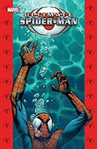 Ultimate Spider-Man Vol. 11 Collection (Ultimate Spider-Man (2000-2009))