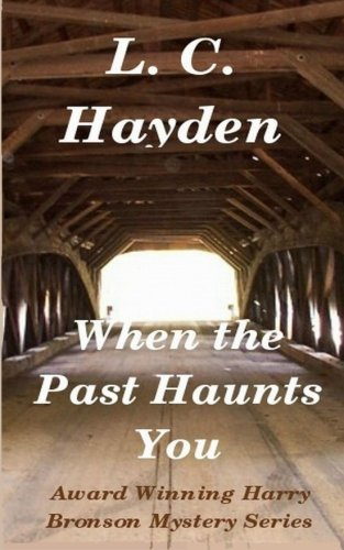 Download When the Past Haunts You (Harry Bronson Mystery) (Volume 5) PDF