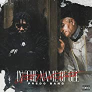 In The Name Of Gee (Still Most Hated) [Explicit]