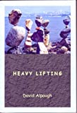 cover of Heavy Lifting: Poems 1995-2006