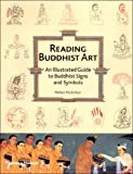 Reading Buddhist Art, Meher McArthur, 050051089X