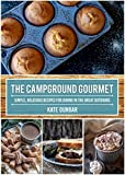 The Campground Gourmet: Simple, Delicious Recipes