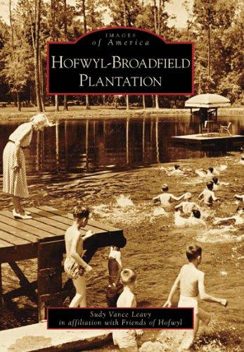 Hofwyl-Broadfield Plantation (Images of America: Georgia)
