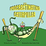 Procrastinating Caterpillar, Lyn Pedano, 1936046091