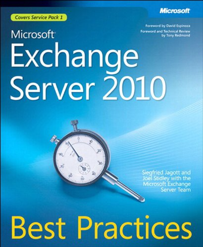 Microsoft Exchange Server 2010 Best Practices: MS Exc Serve 2010 Best P_p1 (IT Best Practices - Microsoft Press) (Exchange 2010 Enterprise)
