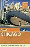 Fodor's Chicago 2014