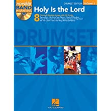 Holy Is the Lord - Drum Edition: Worship Band Play-Along Volume 1