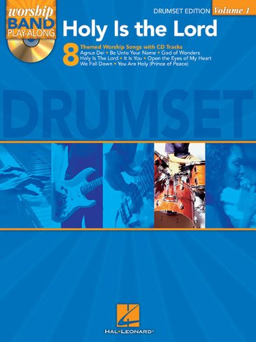 Holy Is The Lord Drumset Vol.1 Worship Band Play-Along BK/CD