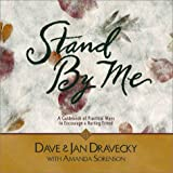 Standy by Me, Dave Dravecky and Amanda Sorenso, 031021646X