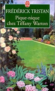 Pique-nique chez Tiffany Warton par Frédérick Tristan