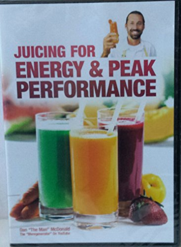 Juicing For Energy and Peak Performance (Juicing Dvd)