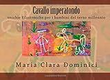 Cavallo Imperatondo, Maria Dominici, 1470090732