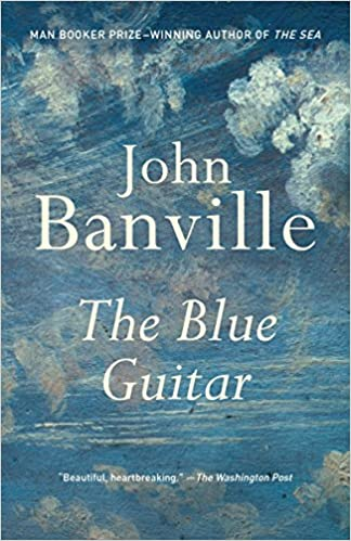 The Blue Guitar Amazon Fr John Banville Livres Anglais Et