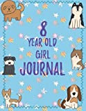 img - for 8 Year Old Girl Journal: Blank Sketchbook and Wide Ruled Journal for Girls; Eight Year Old Birthday Girl Gift, Cute Blue Cover with Dogs book / textbook / text book