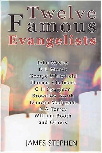 Descarga gratuita de archivos de texto de libros electrónicos.Twelve Famous Evangelists PDF