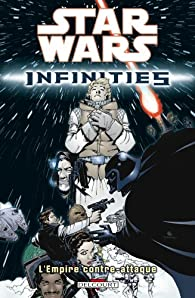 Star Wars Infinities, Tome 2 : L'Empire contre-attaque par Dave Land