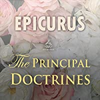Epicurus: The Principal Doctrines