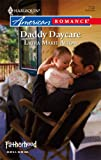 Daddy Daycare, Laura Marie Altom, 0373751362
