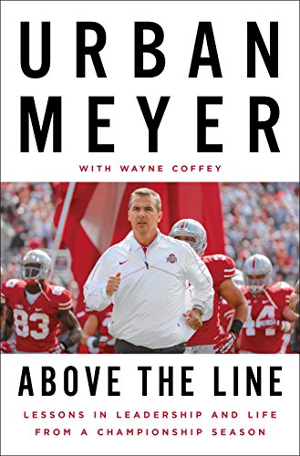 Above the Line: Lessons in Leadership and Life from a Championship Season (Best Economies In The Us)
