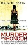 Murder in the Name of Honour, Rana Husseini, 1851685243
