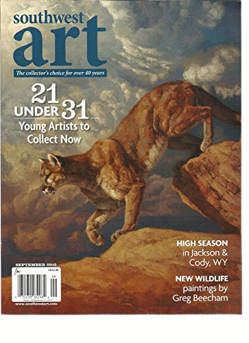SOUTHWEST ART, SEPTEMBER, 2015 (21 UNDER 31 YOUNG ARTIST TO COLLECT NOW) by Generic