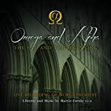 Omega and Alpha - The End and the Beginning (2CD)