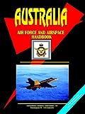 Australia Air Force Handbook, Usa Ibp, 0739733044