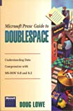 Microsoft Guide to DoubleSpace, Lowe, Doug, 1556156251