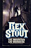 The Mountain Cat Murders, Rex Stout, 0553208268