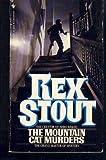 The Mountain Cat Murders, Rex Stout, 0553208268