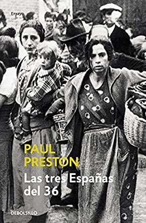Las tres Españas del 36 eBook: Preston, Paul: Amazon.es: Tienda Kindle