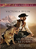 The Outlaw's Return (Steeple Hill Love Inspired Historical)