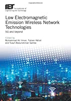 Low Electromagnetic Emission Wireless Network Technologies: 5G and beyond Front Cover