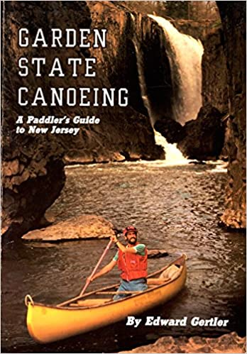 Téléchargement gratuit ebook format txtGarden State Canoeing: A Paddler's Guide to New Jersey 0960590854 in French PDF by Edward Gertler