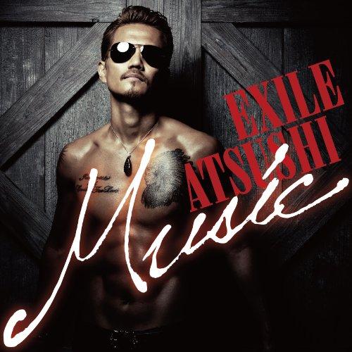 EXILE ATSUSHI / Music[DVD初回生産限定盤]