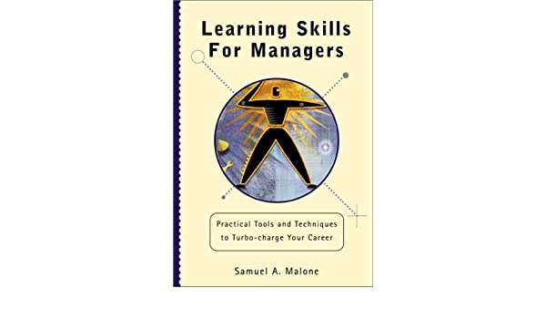 Learning Skills for Managers: Amazon.es: Samuel A. Malone: Libros en idiomas extranjeros