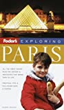 Paris, Fodor's Travel Publications, Inc. Staff, 067900274X