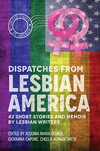 Dispatches From Lesbian America ()