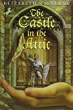 img - for The Castle in the Attic by Elizabeth Winthrop, Trina Schart Hyman (Illustrator) book / textbook / text book