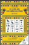 Le Livre-jeu des hiéroglyphes. 24 tampons + un encreur par Koening